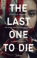 Couverture The Last One to Die Editions Slalom 2021