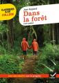 Couverture Dans la forêt Editions Hatier (Classiques & cie - Collège) 2020