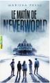 Couverture Le matin de Neverworld Editions Gallimard  (Pôle fiction) 2021