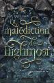 Couverture La Malédiction de Highmoor Editions Casterman 2021