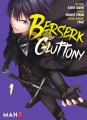 Couverture Berserk of Gluttony, tome 1 Editions Mahô 2021