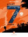 Couverture Avant 7 jours Editions Les Moutons Electriques 2021