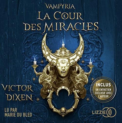 Couverture Vampyria, tome 2 : La Cour des Miracles