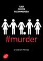 Couverture #murder, tome 1 Editions Le Livre de Poche (Jeunesse) 2021
