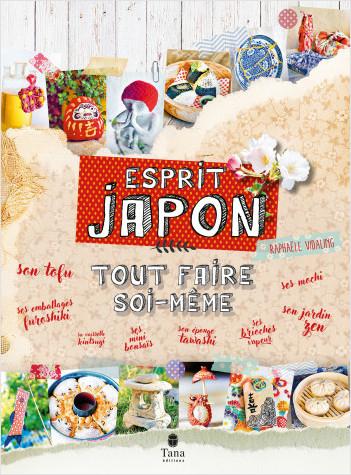 Couverture Tout faire soi-même : Esprit Japon