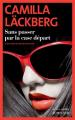 Couverture Sans passer par la case départ Editions Actes Sud (Actes noirs) 2021