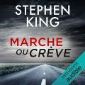 Couverture Marche ou crève Editions Audible studios 2019