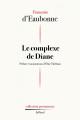 Couverture Le Complexe de Diane Editions Julliard 2021
