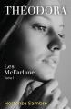 Couverture Les McFarlane, tome 1 : Théodora Editions Librinova 2021