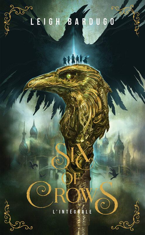 Couverture Six of Crows, intégrale