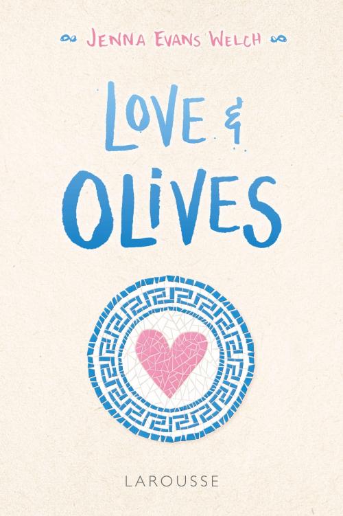 Couverture Love & Gelato, tome 3 : Love & Olives