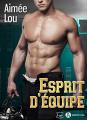 Couverture Esprit d'équipe Editions Addictives (Luv) 2021