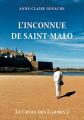 Couverture Le choix des Larmes, tome 2 : L'inconnue de Saint-Malo Editions Mille et une vies 2019