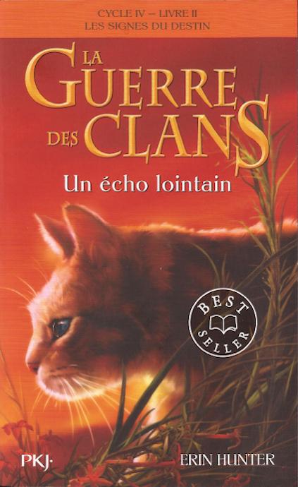 Couverture La guerre des clans, cycle 4 : Les signes du destin, tome 2 : Un écho lointain