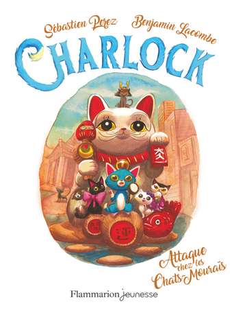 Couverture Charlock, tome 4 : Attaque chez les Chats-Mouraïs