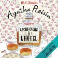 Couverture Agatha Raisin enquête, tome 17 : Cache-cache à  l'hôtel Editions Audible studios 2019