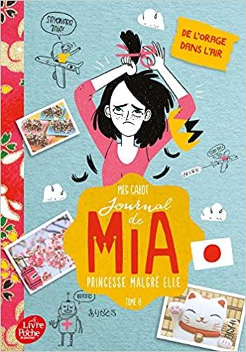 Couverture Journal d'une princesse / Journal de Mia : Princesse malgré elle, tome 08 : Une princesse dans la tourmente / De l'orage dans l'air