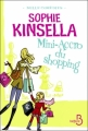 Couverture L'Accro du shopping, tome 6 : Mini-accro du shopping Editions Belfond (Mille comédies) 2011