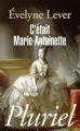 Couverture C'était Marie-Antoinette Editions Hachette (Pluriel) 2010