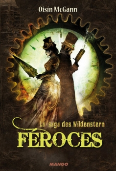 Couverture La saga des Wildenstern, tome 2 : Féroces