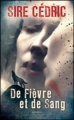 Couverture De fièvre et de sang Editions France loisirs 2011
