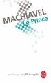 Couverture Le prince Editions Le Livre de Poche (Les Classiques de la Philosophie) 2000