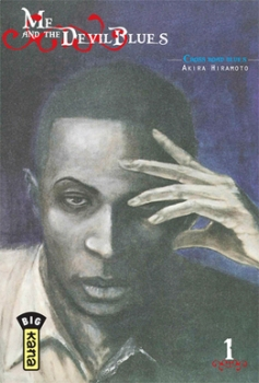 Couverture Me and the Devil Blues, tome 1
