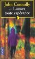 Couverture Laissez toute espérance / ... Laissez toute espérance Editions Pocket 2003