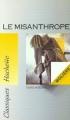 Couverture Le misanthrope / Le misanthrope ou l'atrabilaire amoureux Editions Hachette (Classiques) 2004