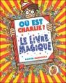 Couverture Où est Charlie ? : Le livre magique Editions Gründ 1997