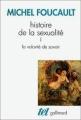 Couverture Histoire de la sexualité, tome 1 : La volonté de savoir Editions Gallimard  (Tel) 2007