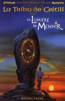 Couverture La tribu de Celtill, tome 4 : La lumière du menhir
