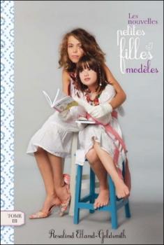 Couverture Les nouvelles petites filles modèles, tome 3 : L'enlèvement