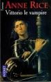 Couverture Les nouveaux contes des vampires, tome 2 : Vittorio le vampire Editions Pocket (Terreur) 2001