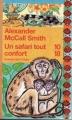 Couverture Les Enquêtes de Mma Ramotswe, tome 11 : Un safari tout confort Editions 10/18 (Grands détectives) 2011