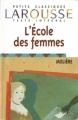 Couverture L'Ecole des femmes Editions Larousse (Petits classiques) 1998