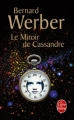 Couverture Le miroir de Cassandre Editions Le Livre de Poche 2011
