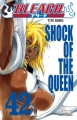 Couverture Bleach, tome 42 : Shock of the queen Editions Glénat 2011