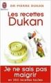 Couverture Les recettes Dukan Editions J'ai Lu 2008