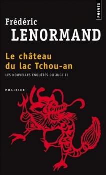 Couverture Les nouvelles enquêtes du Juge Ti, tome 01 : Le château du lac Tchou-An
