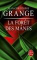 Couverture La Forêt des Mânes Editions Le Livre de Poche (Thriller) 2011