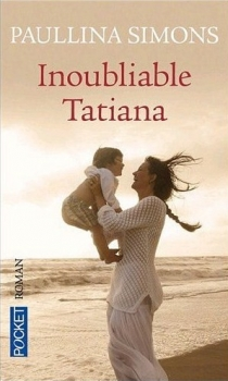 Couverture Tatiana, tome 3 : Inoubliable Tatiana