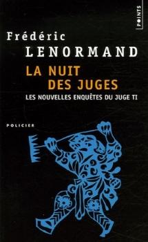 Couverture Les nouvelles enquêtes du Juge Ti, tome 02 : La nuit des juges