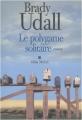 Couverture Le polygame solitaire Editions Albin Michel 2011