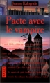 Couverture Journaux de la famille Dracul, tome 1 : Pacte avec le vampire Editions Pocket (Terreur) 1995