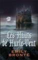 Couverture Les hauts de Hurle-Vent / Les hauts de Hurlevent / Hurlevent / Hurlevent des morts / Hurlemont Editions France Loisirs 1997