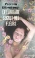 Couverture Le langage secret des fleurs / Victoria ou le secret des fleurs Editions Presses de la cité 2011