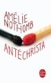 Couverture Antéchrista Editions Le Livre de Poche 2010