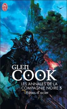 Couverture Les annales de la Compagnie noire, tome 05 : Rêves d'acier