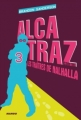 Couverture Alcatraz, tome 3 : Alcatraz contre les traîtres de Nalhalla Editions Mango 2011
